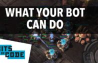 What Your SC2 Bot Can Do    Bits of Code – 3