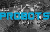 ProBots 2019 Season 2 Ro8
