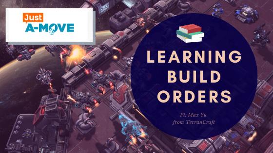 Just A-Move Episode 02: Build Order Blocks