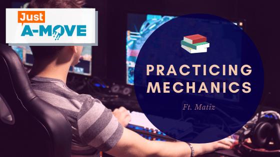 Just A-Move #3 – Practicing Mechanics
